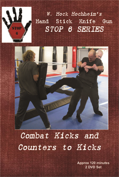 Hock Hochheim - Stop 6 Series - Theme - Combat Kicks - 1 of 2