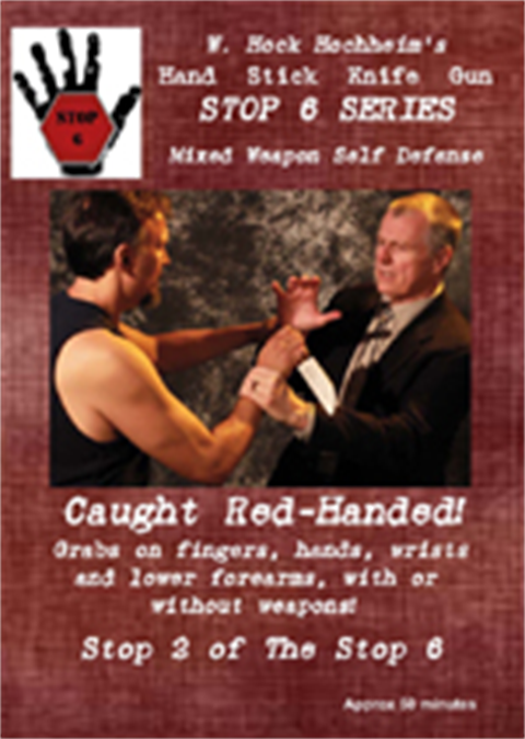 Hock's Stop 2 of the Stop 6 Series: Caught Red-Handed!