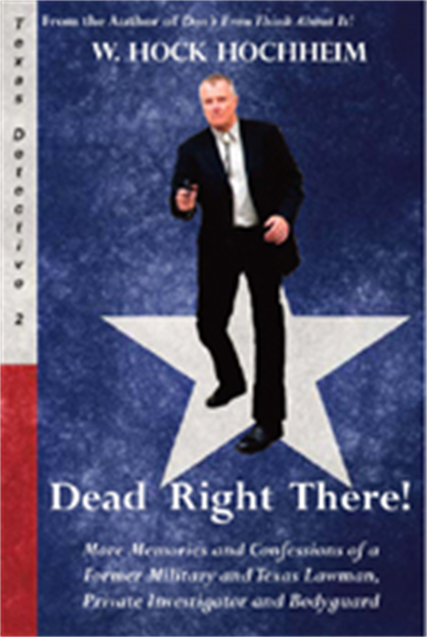 7: Dead Right There! by W. Hock Hochheim