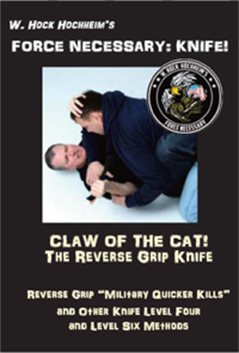 Knife - Reverse Grip Claw of the Cat - Training Film by Hock Hochheim