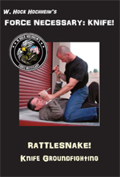 Knife Ground Fighting - Rattlesnake! Training Film by Hock Hochheim