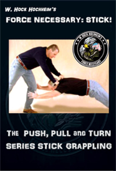Stick Grappling - The Push, Pull and Turn Series Take Downs by Hock Hochheim