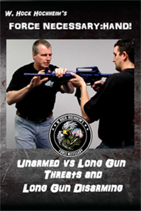 Long Gun Threats and Disarms - Training Film by Hock Hochheim