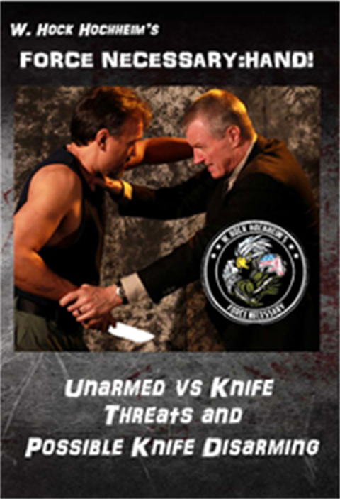 Unarmed Versus the Knife by W. Hock Hochheim