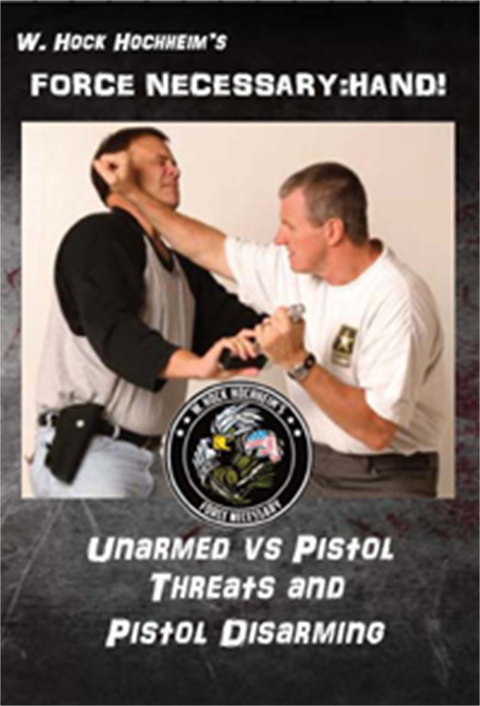 Pistol Threats and Pistol Disarms - Training Film by Hock Hochheim