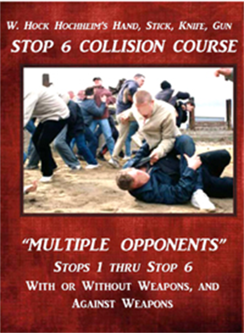 Stop 6 Collision Course: Stop 6 Multiple Opponents, Mixed Weapons By Hock