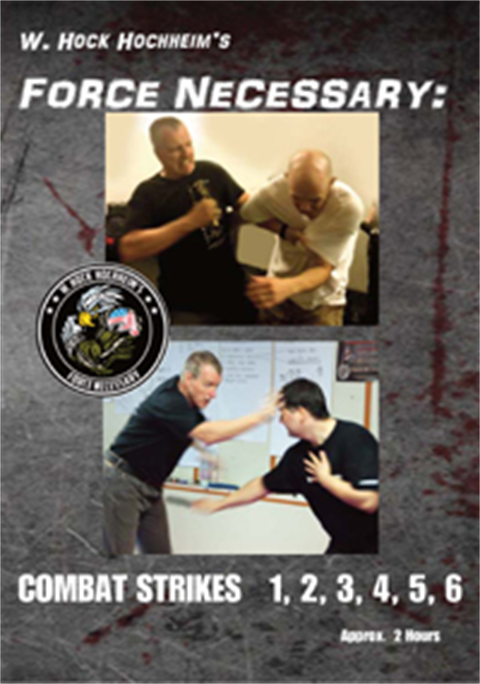 Combatives Strikes 1, 2, 3, 4 ,5, 6 - Unarmed Self defense - Training Film by Hock Hochheim