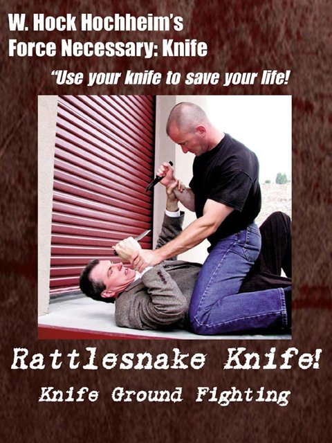 Knife 09 - Knife Ground Fighting - Rattlesnake Knife!