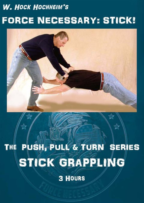 Stick 04- Stick Grappling - The Push, Pull and Turn Series Take Downs