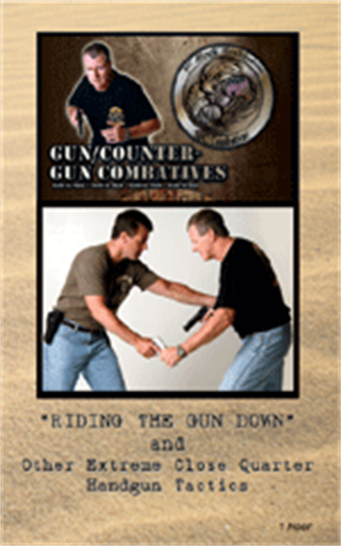 Ride the Gun Down And Other Close Quarter Combat Pistol Scenarios. Training Film by Hock Hochheim