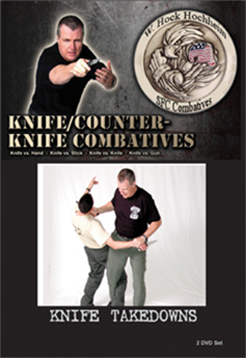Knife Takedowns - Part 2 of 2 - Training Film by Hock Hochheim