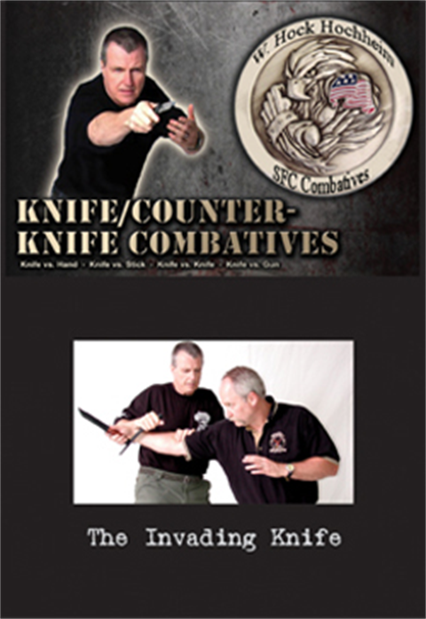 Hock Hochheim - Knife Combat - Invading Knife