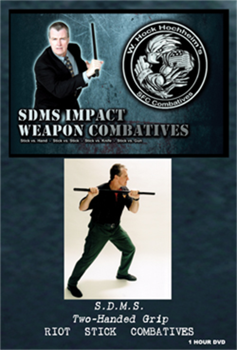 Hock Hochheim - Impact Weapons Combat - Riot Stick Combatives