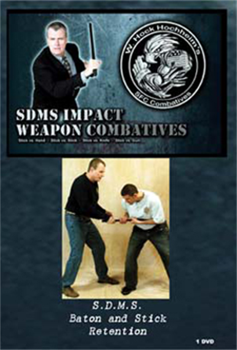 Hock Hochheim - Impact Weapons Combat - Baton and Stick Retention
