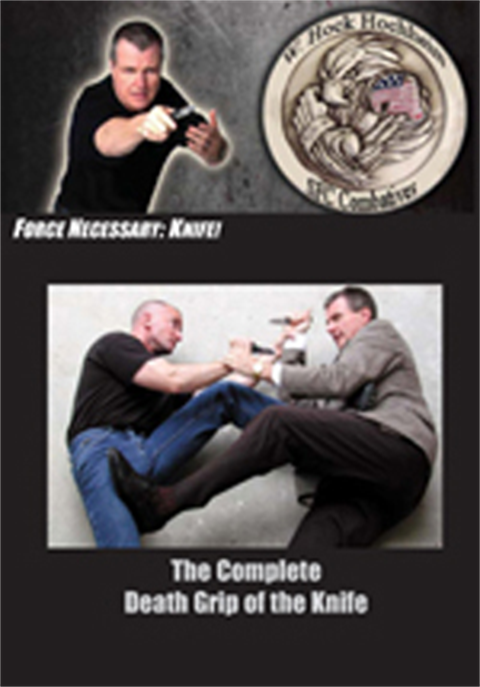 Hock Hochheim - Knife Combat - Death Grip of the Knife