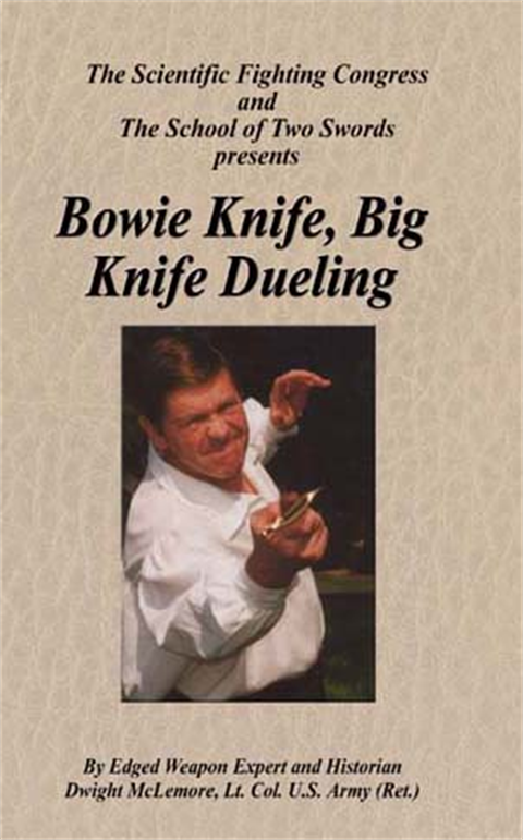 Dwight McLemore - Knife Combat - Bowie Knife Big Knife Dueling