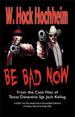 Hock Hochheim - Book - Be Bad Now
