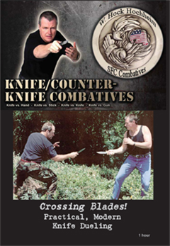 Hock Hochheim - Knife Combat - Crossing Blades - Knife Dueling